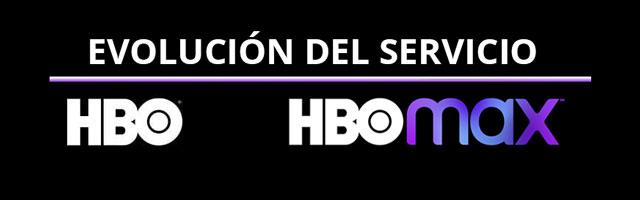 evolución de HBO a HBO Max